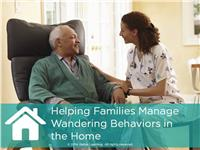 Helping Families Manage Wandering Behaviors in the Home