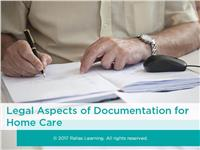 Legal Aspects of Documentation for Home Care
